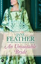 An Unsuitable Bride: Blackwater Brides Book 3 ebook by