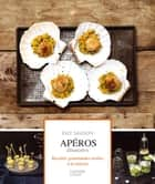 Apéros dinatoires - Fait Maison ebook by Thomas Feller