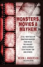 Monsters, Movies & Mayhem ebook by