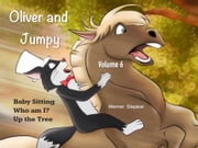 Oliver and Jumpy, Volume 6 ebook by Werner Stejskal