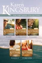The Firstborn Collection: Fame / Forgiven / Found / Family / Forever ebook by Karen Kingsbury