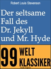 Der seltsame Fall des Dr. Jekyll und Mr. Hyde ebook by Robert Louis Stevenson, Grete Rambach