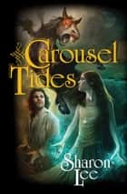 Carousel Tides ebook by