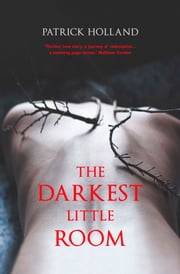 The Darkest Little Room ebook by Patrick Holland