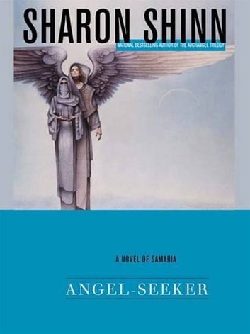 Angel-Seeker eBook by Sharon Shinn