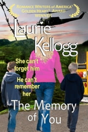 The Memory of You - Prequel ebook by Laurie Kellogg