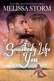 Somebody Like You ebook by Melissa Storm