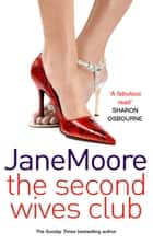 The Second Wives Club ebook by Mrs Jane Moore