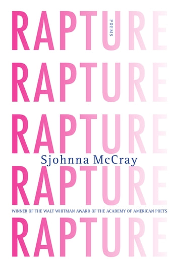 Rapture - Poems ebook by Sjohnna McCray