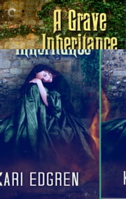 A Grave Inheritance ebook by Kari Edgren