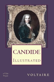 Candide - Illustrated ebook by Voltaire Voltaire,Tobias Smollett,Murat Ukray