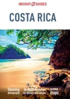 Insight Guides Costa Rica (Travel Guide eBook) ebook by Insight Guides