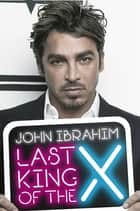 Last King of the Cross ebook by John Ibrahim