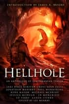 Hellhole - An Anthology of Subterranean Terror ebook by Jonathan Maberry, Rena Mason, Michael McBride,...