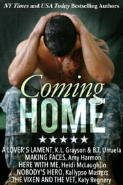 Coming Home ebook by Katy Regnery,KL Grayson,BT Urruela,Amy Harmon,Heidi McLaughlin,Kallypso Masters