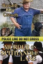 Murder on Spithandle Lane ebook by Ron Crouch