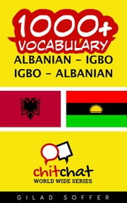 1000+ Vocabulary Albanian - Igbo ebook by Gilad Soffer