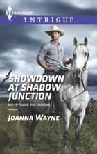 Showdown at Shadow Junction ebook by Joanna Wayne