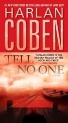 Tell No One - A Novel ebook by Harlan Coben