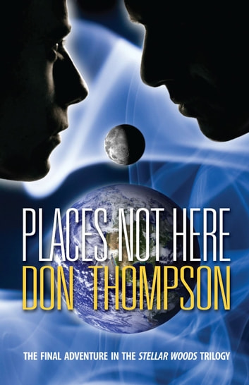 Places Not Here ebook by Don Thompson
