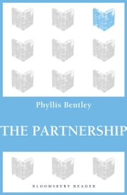 The Partnership ebook by Phyllis Bentley