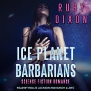 Ice Planet Barbarians audiobook by Ruby Dixon