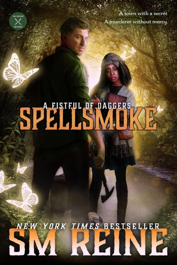 Spellsmoke - A Fistful of Daggers, #2 ebook by SM Reine