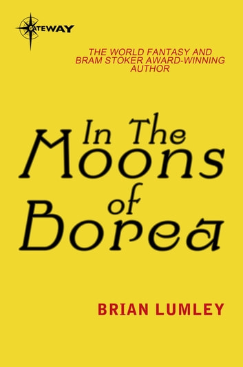 In The Moons Of Borea ebook by Brian Lumley
