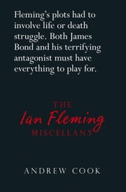 Ian Fleming Miscellany ebook by Andrew Cook