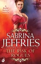 The Risk of Rogues: Sinful Suitors - An enthralling Regency romance Novella ebook by Sabrina Jeffries