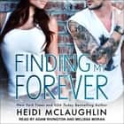 Finding My Forever audiobook by Heidi McLaughlin