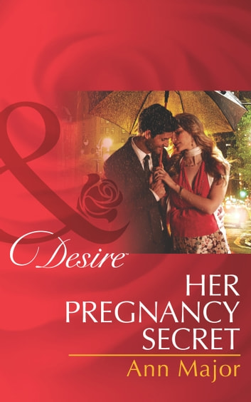 Her Pregnancy Secret (Mills & Boon Desire) 電子書 by Ann Major