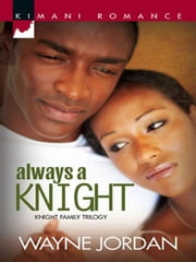 Always a Knight ebook by Wayne Jordan
