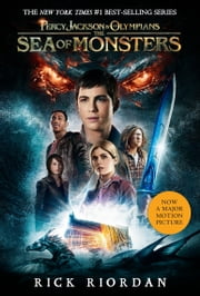 Percy Jackson and the Olympians, Book Two: The Sea of Monsters ebook by Rick Riordan