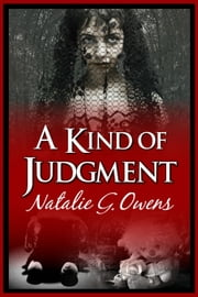 A Kind of Judgment ebook by Natalie G. Owens
