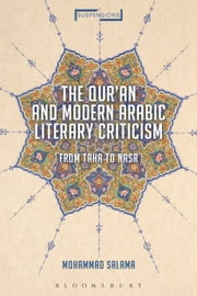 The Qur'an and Modern Arabic Literary Criticism - From Taha to Nasr ebook by Mohammad Salama