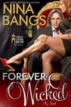 Forever Wicked ebook by Nina Bangs