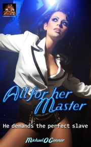 All for her Master ebook by Michael O'Connor