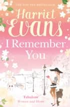 I Remember You ebook by Harriet Evans