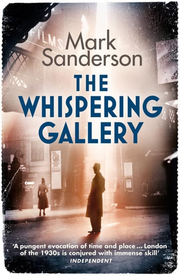 The Whispering Gallery ebook by Mark Sanderson