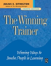The Winning Trainer ebook by Julius E. Eitington