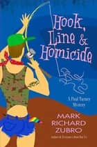 Hook, Line, and Homicide - A Paul Turner Mystery ebook by Mark Richard Zubro