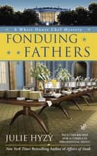 Fonduing Fathers ebook by Julie Hyzy