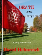 Death at the Country Club ebook by Dave Helmreich