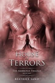 House of Terrors - Sons of the Olympian gods ebook by Beatrice Sand