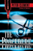 The Procedure eBook by Peter Clement