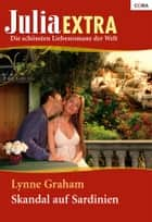 Skandal auf Sardinien ebook by Lynne Graham