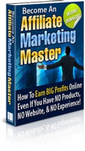 Become an Affiliate Marketing Master ebook by Sven Hyltén-Cavallius