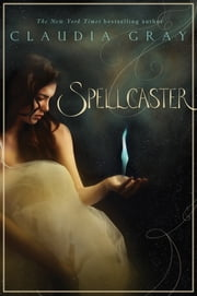 Spellcaster ebook by Claudia Gray