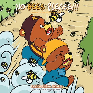 NO BEES PLEASE!!! ebook by Patricia Wilson Johnson